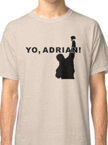 Yo, Adrian! Classic T-Shirt