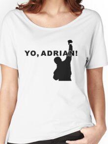 Yo, Adrian! Women's Relaxed Fit T-Shirt
