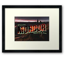 Welcome to Mordor Framed Print