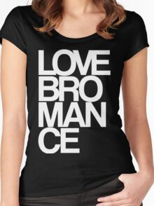 Love Bromance (white) Women's Fitted Scoop T-Shirt
