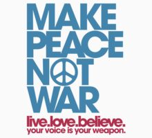 Make Peace Not War (blue/magenta) by DropBass