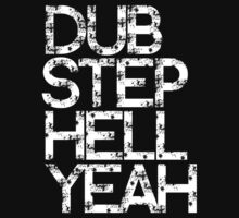 Dubstep Hell Yeah by DropBass