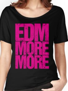 EDM MORE MORE (pink) Women's Relaxed Fit T-Shirt