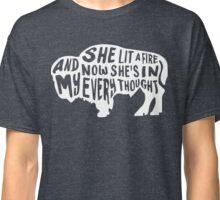 She Lit a Fire Classic T-Shirt