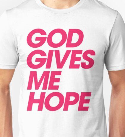 God Gives Me Hope Unisex T-Shirt