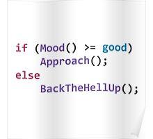 developer's mood Poster