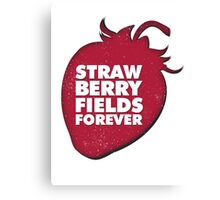 Strawberry Fields Forever T-shirt Canvas Print