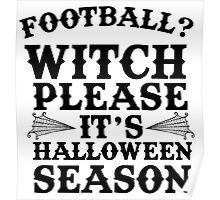 Football? Witch Please Poster