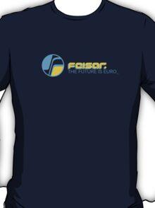 Feisar THE FUTURE IS EURO Shirt  T-Shirt