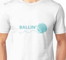 Ballin Unisex T-Shirt