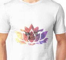 Namaste In Bed Unisex T-Shirt