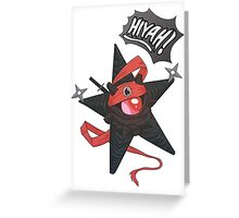 Hiyah! Greeting Card