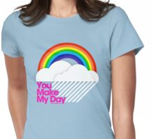You Make My Day /// Womens Fitted T-Shirt