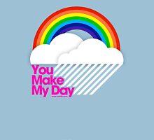 You Make My Day /// T-Shirt