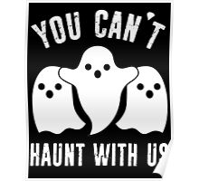 You Can't Haunt With Us Poster