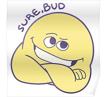 Sure, Bud Poster