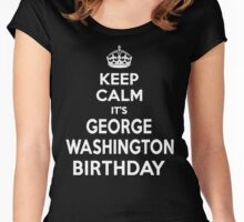 Keep Calm It's George Washington's Birthday Women's Fitted Scoop T-Shirt