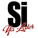 Si Ya Later by JDMSwag