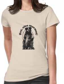 Hey, Nice Marmot! Womens Fitted T-Shirt