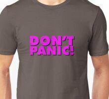Don't Panic! Unisex T-Shirt