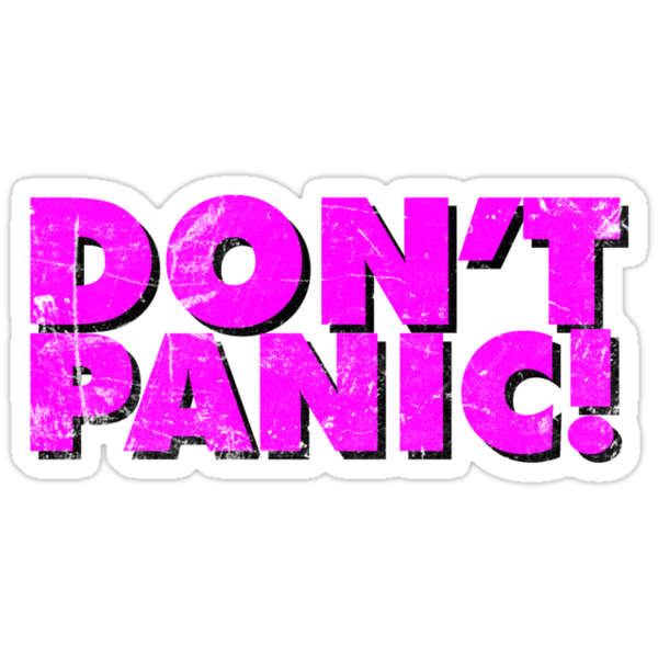 Don't Panic! by synaptyx