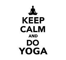Keep calm and do Yoga Photographic Print