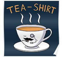 Tea Shirt Poster