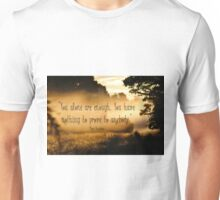 You Alone Are Enough Unisex T-Shirt