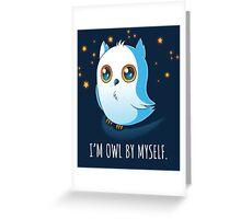 Owl by Myself Greeting Card