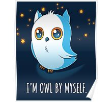 Owl by Myself Poster
