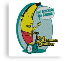 Mr. Bananagrabber - Arrested Development Canvas Print