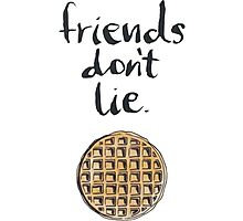stranger things friend don't lie Photographic Print