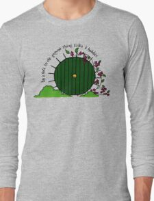 In a hole in the ground... Long Sleeve T-Shirt