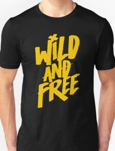 Wild and Free - Cute Southern T shirt for Men and Women Unisex T-Shirt