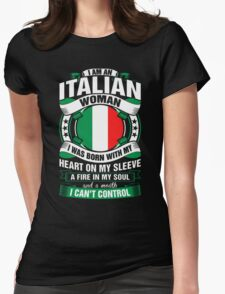 I Am An Italian Woman Heart Sleeve Fire In Soul Womens Fitted T-Shirt