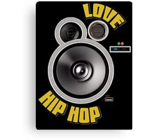 Love HIP HOP Canvas Print