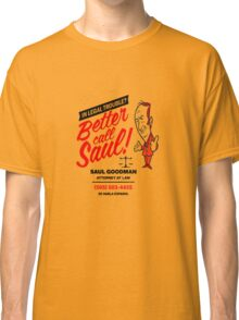 Better Call Classic T-Shirt