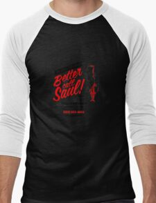 Better Call Men's Baseball ¾ T-Shirt