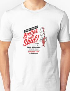 Better Call Unisex T-Shirt