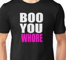 Boo You Whore - Mean Girls Quote Unisex T-Shirt
