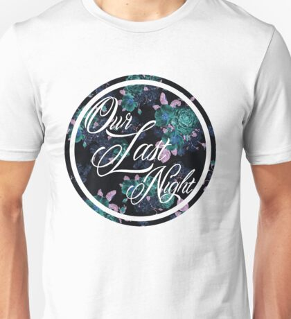 Our Last Night Unisex T-Shirt