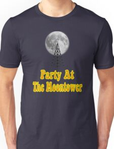 Party At The Moontower - Dazed And Confused Unisex T-Shirt