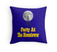 Party At The Moontower - Dazed And Confused Throw Pillow