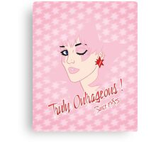 Truly Outrageous ! Since 1985 - Sparkling Edition Canvas Print