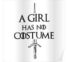 A Girl Has No Costume Poster