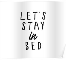 Let's stay in bed. Poster