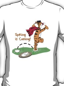 Spring is Coming T-Shirt