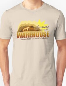 Greetings from the Warehouse Unisex T-Shirt