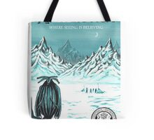 Antarctic - where seeing is believing Tote Bag