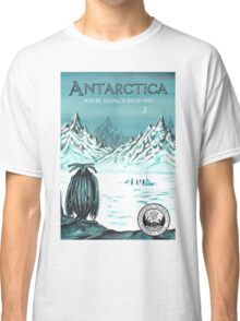 Antarctic - where seeing is believing Classic T-Shirt